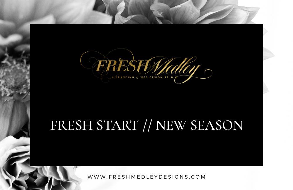 Seasons and The Fresh Start